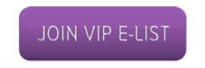JOIN VIP E-LIST button