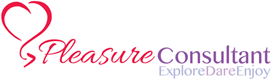 The Pleasure Consultant - Explore Dare Enjoy